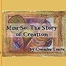 Muu-So: The Story of Creation