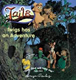 Twigs Has an Adventure, Karyn Henley, 0805422846