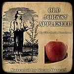 Old Johnny Appleseed | Elizabeth Harrison