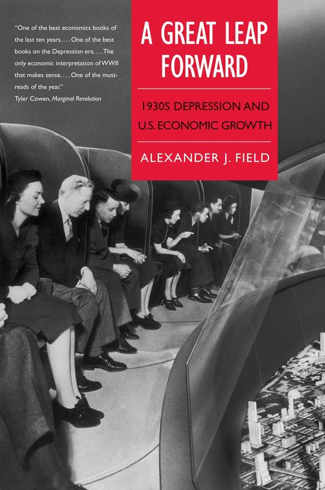 Download A Great Leap Forward: 1930s Depression and U.S. Economic Growth (Yale Series in Economic and Financial History) pdf epub