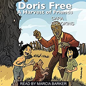 Doris Free: A Harvest of Friends Audiobook
