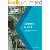 Spanish level 1. Spanish for beginners: Understand and learn Spanish your pace and with minimal grammar so you can start…