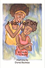 A Bad Hair Day Paperback