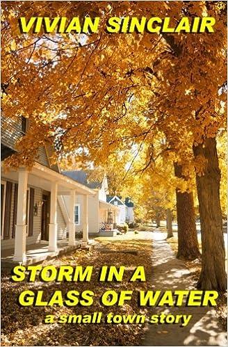 Pdf nedlastbare gratis bøker Storm In A Glass Of Water: A Small Town Story på norsk PDF RTF DJVU