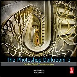 Descargar Libros Gratis Para Ebook The Photoshop Darkroom 2: Creative Digital Transformations Documentos PDF