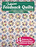 Fabulous Feedsack Quilts