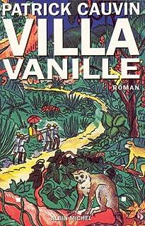 Villa Vanille: roman, Cauvin, Patrick