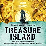 Treasure Island (BBC Children's Classics) | Robert Louis Stevenson