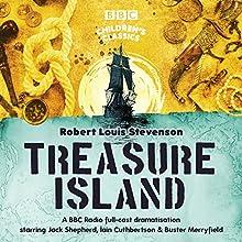Treasure Island (BBC Children's Classics) Performance by Robert Louis Stevenson Narrated by  Dramatisation