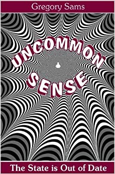 Book Uncommon Sense: State is Out of Date