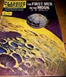 The First Men in the Moon (Classics Illustrated, #144) May 1958