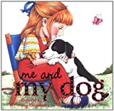 Me and My Dog, Mary Engelbreit, 0740741497