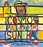 The Cosmobiography of Sun Ra, Chris Raschka, 0763658065
