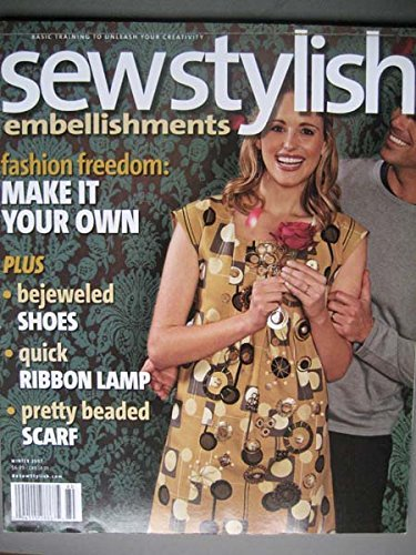 Sewstylish Winter 2007 Bejeweled Shoes, Pleats, Stencils, Ribbon Lamp, beaded Scarf