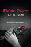 Widow-Taker: A Detective Pete Nazareth Novel (Detective Pete Nazareth Series Book 1)