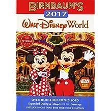 Birnbaum's 2017 Walt Disney World: The Official Guide