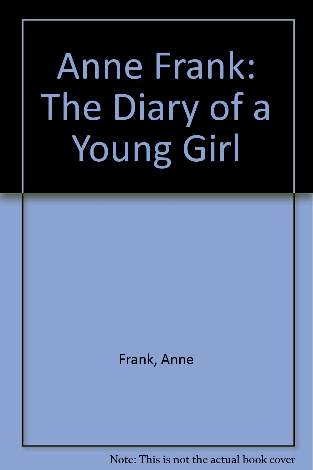 Download Anne Frank: The Diary of a Young Girl PDF