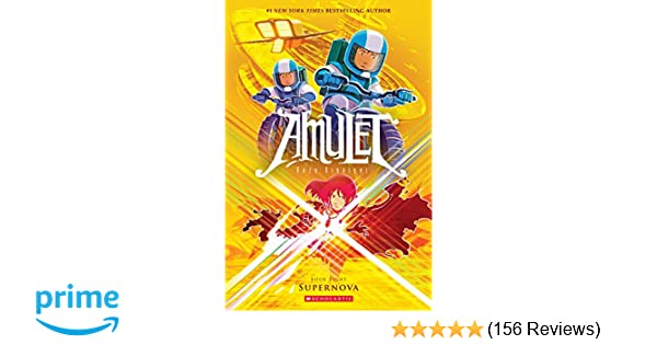 Amazon com: Supernova (Amulet #8) (9780545828604): Kazu Kibuishi: Books