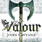 Valour: The Fallen and the Faithful, Book 2 | John Gwynne