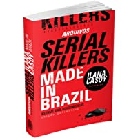 Arquivos Serial Killers. Made in Brasil