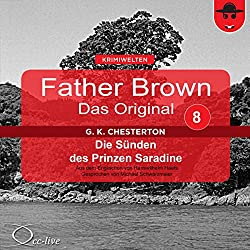 Die Sünden des Prinzen Saradine (Father Brown - Das Original 8)