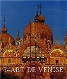 L'Art de Venise, coffret 2 volumes