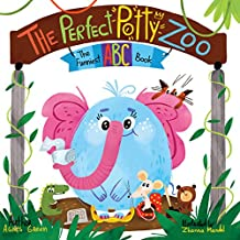 The Perfect Potty Zoo: The Funniest ABC Book (Potty Training Book, Rhyming Book for Kids 2-5 Years Old, Toddler Book, potty training books for toddlers, potty book) (The Funniest ABC Books 1)