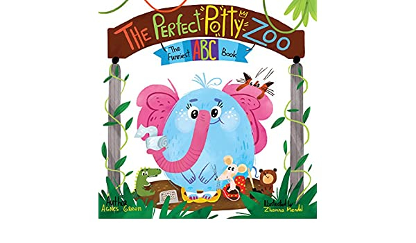 The Perfect Potty Zoo: The Funniest ABC Book (Potty Training ...