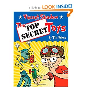 Vincent Shadow: The Top Secret Toys Tim Kehoe and Guy Francis