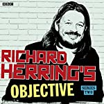 Richard Herring's Objective: Complete Series 2 | Richard Herring