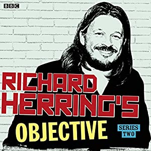 Richard Herring's Objective: Complete Series 2 Radio/TV Program