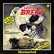 Marmortod (Larry-Brent-Hörbuch 1) | Christian Montillon