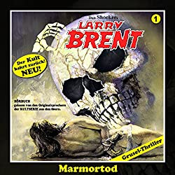 Marmortod (Larry-Brent-Hörbuch 1)