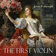 The First Violin Audiobook by Jessie Fothergill Narrated by Marry Floyd