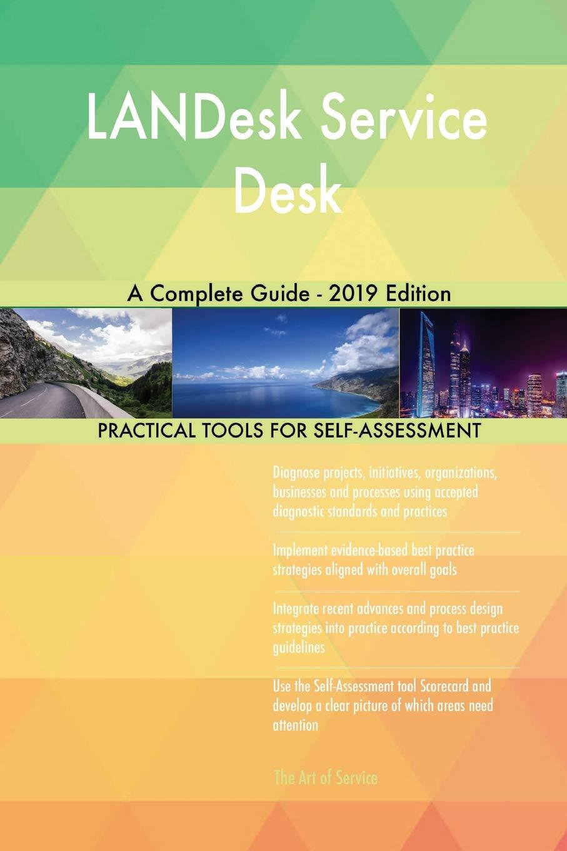 Prime Landesk Service Desk A Complete Guide 2019 Edition Download Free Architecture Designs Oxytwazosbritishbridgeorg