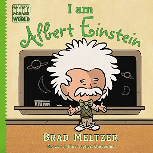 I am Albert Einstein (Ordinary People Change the World)