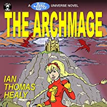 THE ARCHMAGE: A JUST CAUSE UNIVERSE NOVEL