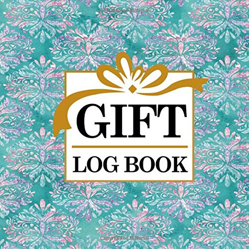 Gift Log Book: Baby Shower List Of Gifts, Gift Record Book, Gift List, Present List, Recorder, Organizer, Keepsake for All Occasions, Hydrangea Flower Cover (Volume 38) pdf