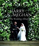 Prince Harry and Meghan Markle - The Wedding Album