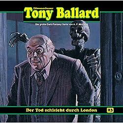 Der Tod schleicht durch London (Tony Ballard 23)