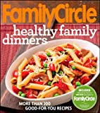 img - for Family Circle Healthy Family Dinners book / textbook / text book