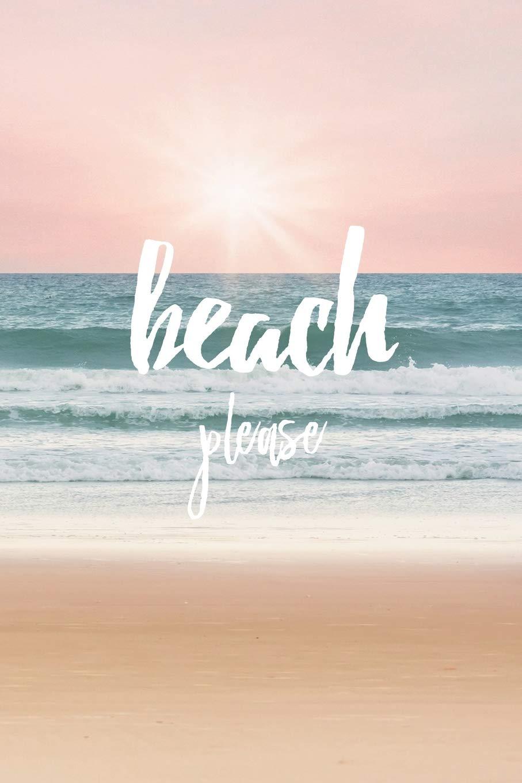 Beach Please Cute Play On Words Beautiful Beach Sunset Notebook Blank Lined Journal Amazon Co Uk Journals Dream Books