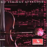 No Strings Attached by Phillip Rhodes (2006-10-31)