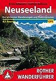 Rother Wanderführer / Neuseeland: Die schönsten Wanderungen und Trekkingrouten. 63 Touren. Mit GPS-Daten