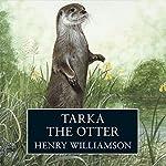 Tarka the Otter | Henry Williamson
