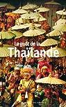 Le goût de la Thaïlande par Routier-Le Diraison