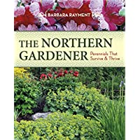 The Northern Gardener: Perennials That Survive and Thrive