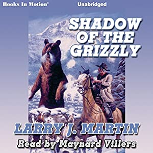 Shadow of the Grizzly Audiobook