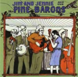 Jim and Jennie and the Pine Barons