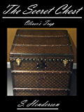 The Secret Chest: Oliver's Trap (English Edition)